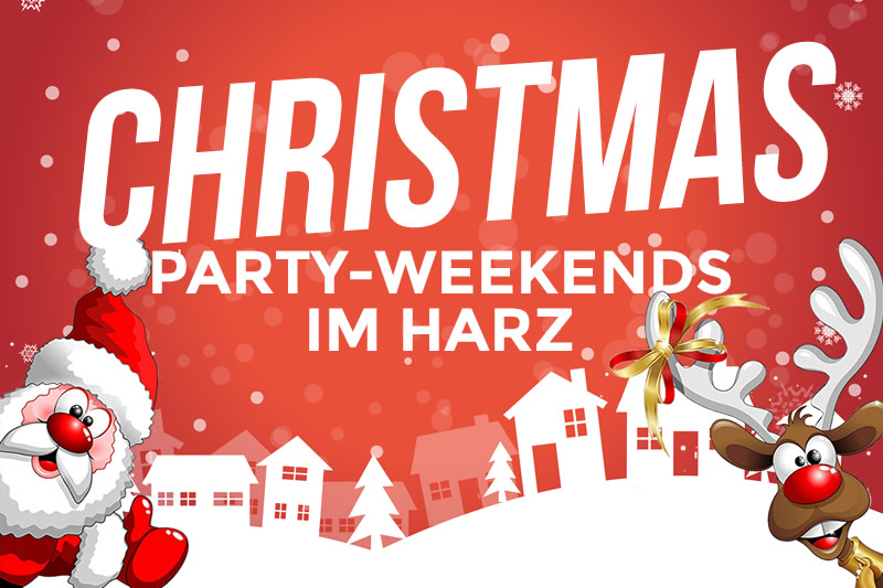 Christmas-Party-Weekends im Harz